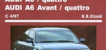 Книга Audi A6/avant/quattro (с 1997) б/д Ремонт